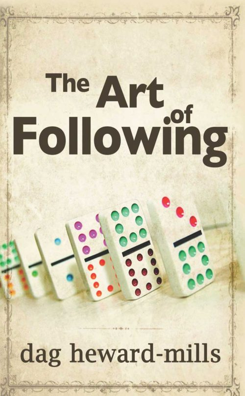 The-Art-of-Following by Dag Heward-Mills