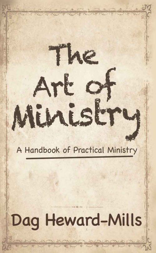 The Art of Ministry by Dag Heward-Mills