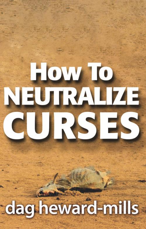 Neutralize Curses by Dag Heward-Mills