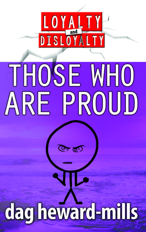 Those Who Are Proud by Dag Heward-Mills