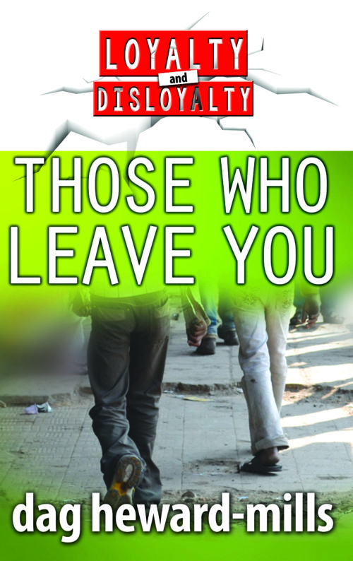 Those Who Leave You by Dag Heward-mills