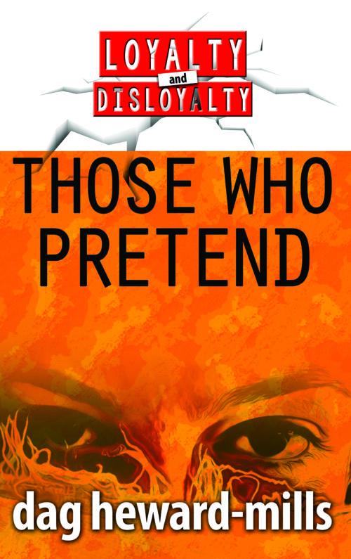 Those Who Pretend by Dag Heward-Mills