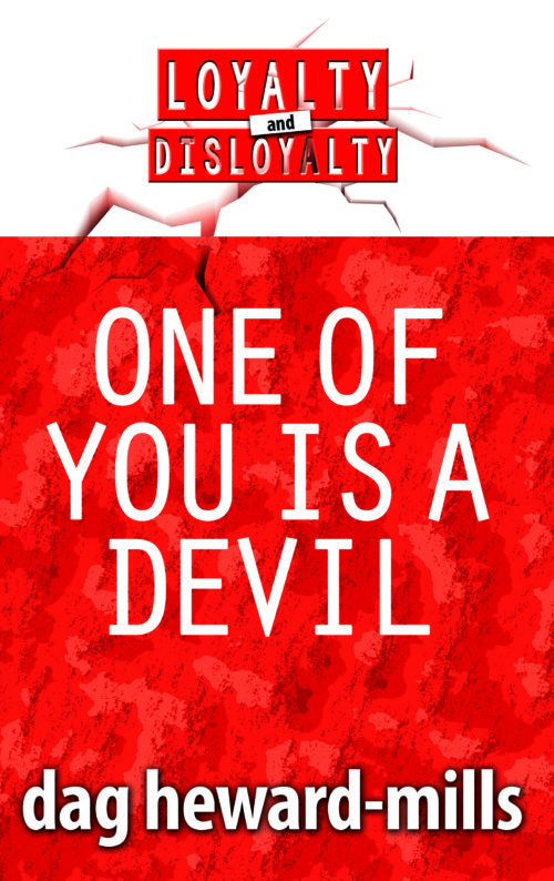 One of You is a Devil by Dag Heward-Mills