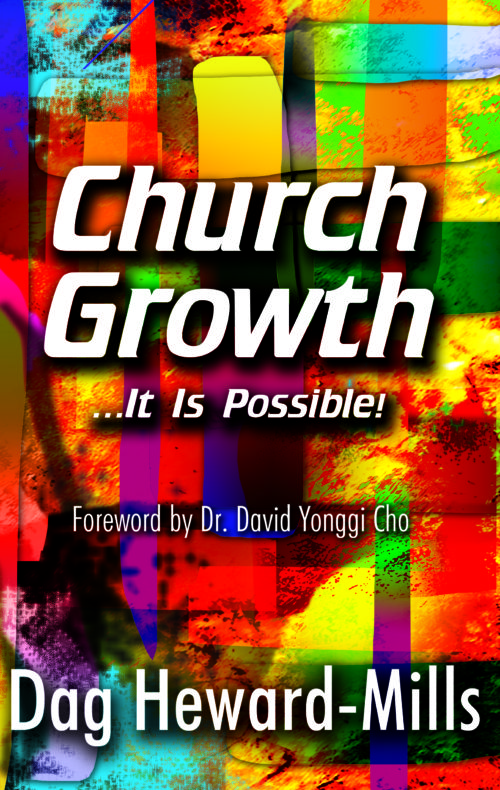 Church Growth by Dag Heward-Mills