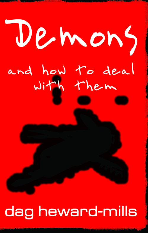 Demons and How to Deal With them by Dag Heward-Mills