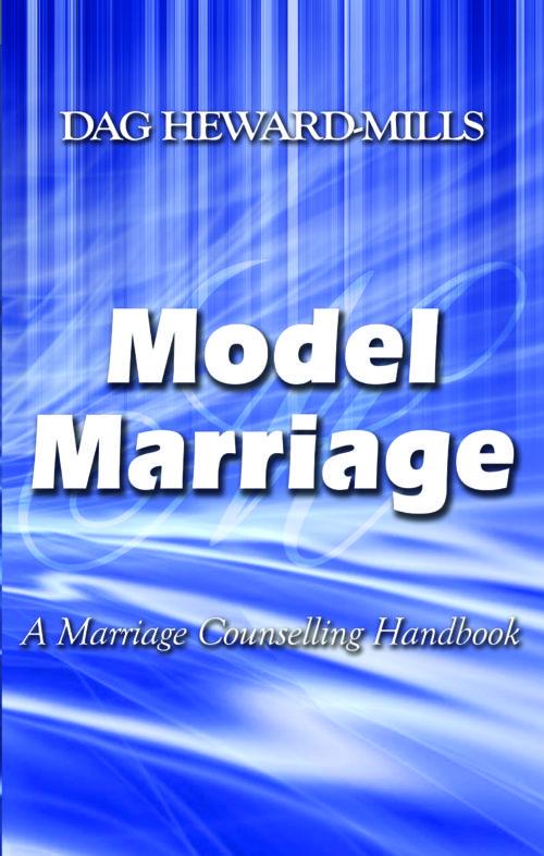 Model Marriage by Dag Heward-Mills