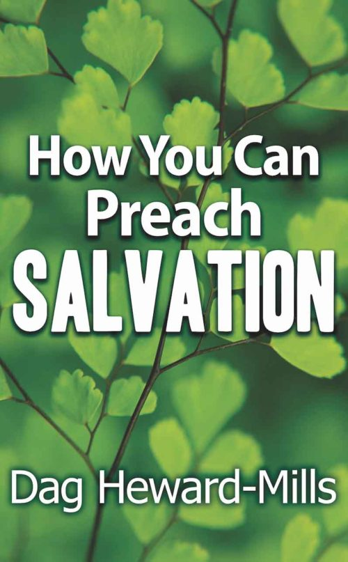 how you can Preach-the-Salvation by Dag Heward-Mills