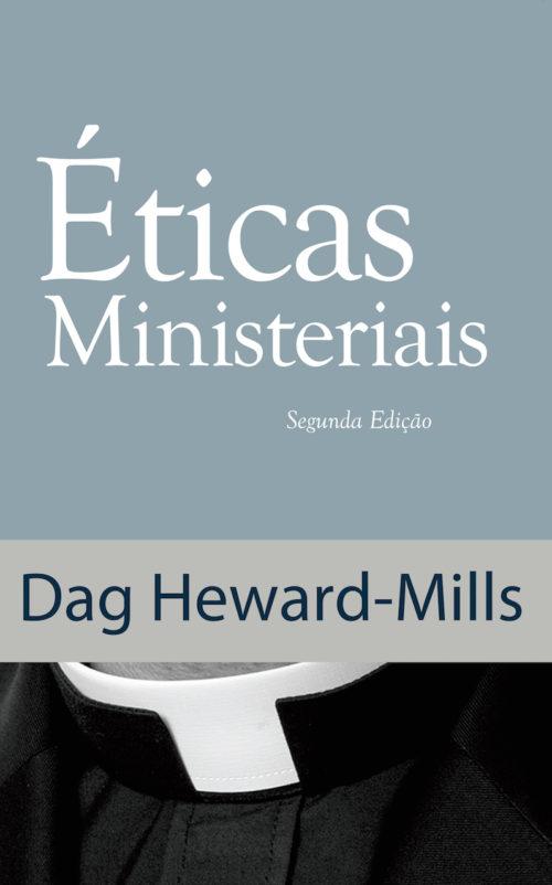 Éticas Ministeriais (Segunda Edição)