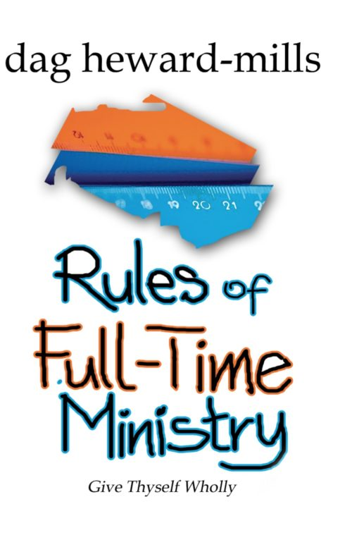 rules of full time ministry_Dag Heward-Mills