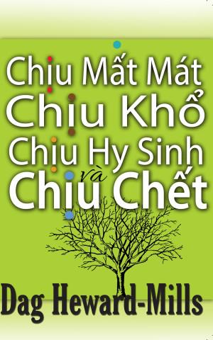 Chịu Mất Mát, Chịu Khổ, Chịu Hy Sinh và Chịu Chết