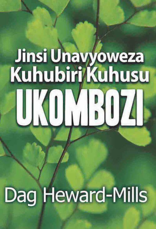 Jinsi Unavyoweza Kuhubiri Kuhusu Ukombozi