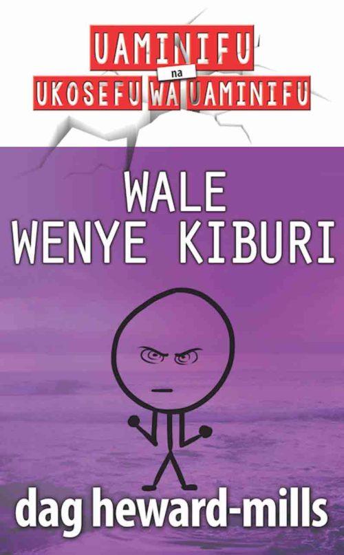 Wale Wenye Kiburi
