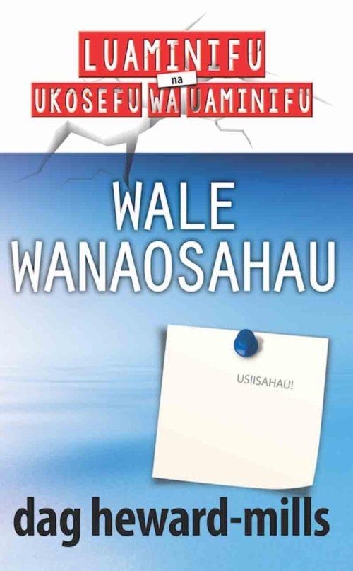 Wale Wanaosahau