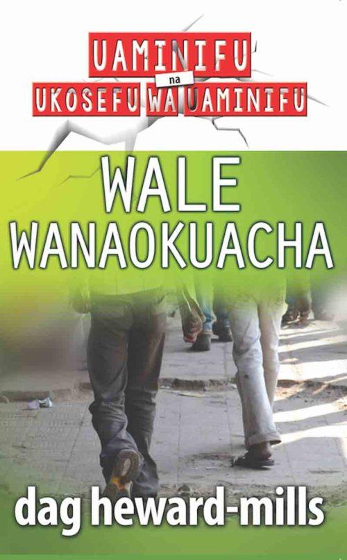 Wale Wanaokuacha