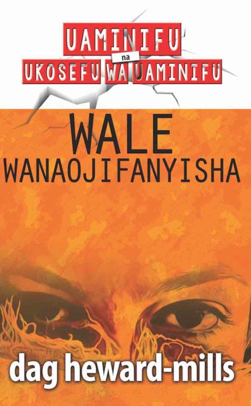 Wale Wanaojifanyisha