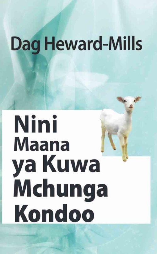 Nini Maana ya Kuwa Mchunga Kondoo