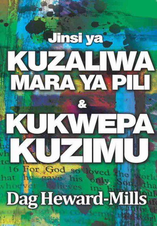 Jinsi Ya Kuzaliwa Mara Ya Pili & Kukwepa Kuzimu