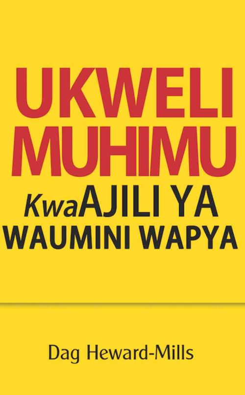 Ukweli Muhimu Kwaajili Ya Waumini Wapya