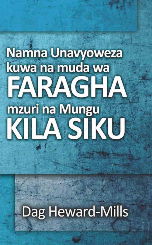 Namna Ambavyo Unaweza Kuwa na Muda wa Faragha Vizuri na Mungu Kila Siku