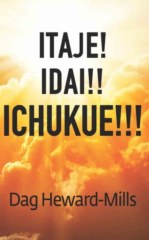 Itaje! Idai!! Ichukue!!!